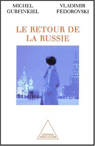 Le retour de la Russie.