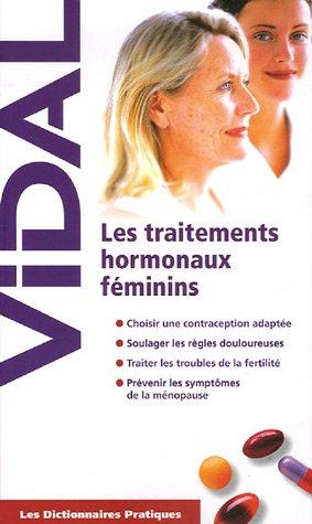 Les Traitements hormonaux féminins par Jean-Yves Le Talec, Pauline Groleau, Sophie Thievent, Stéphane Courbois