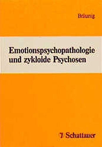 Cover »Emotionspsychopathologie und zykloide Psychosen«