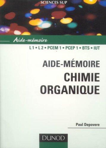 Aide-mémoire de chimie organique : Nomenclature et réactivité par Paul Depovere