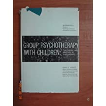 Group Psychotherapy with Children: Theory and Practice of Play-Therapy (Psychology in Education) by Haim G. Ginott (1961-12-01)