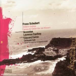 Franz Schubert - Weltliche Gesänge / Gesang der Geister über den Wassern