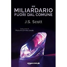 Un miliardario fuori dal comune (I Sinclair Vol. 1)