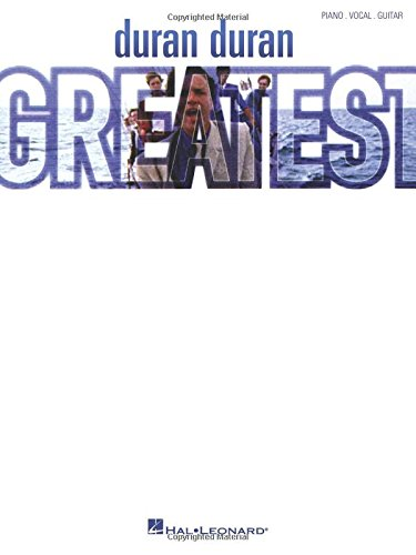Duran Duran Greatest: Piano, Vocal, Guitar
