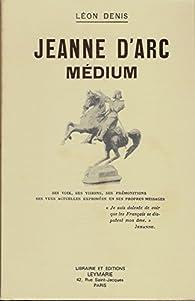 Jeanne d'Arc Médium par Léon Denis