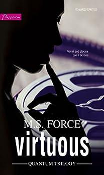 Virtuous (versione Italiana) (Quantum Trilogy) di [Force, M.s.]