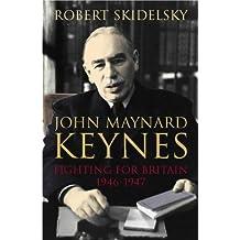 John Maynard Keynes: Fighting for Britain, 1937-1946 v.3 (Keynesian studies) (Vol 3) by Robert Skidelsky (2000-11-10)