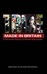 Tribe: Made in Britain: A Personal History of British Subculture by Martin Roach (2016-04-01)