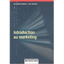 INTRODUCTION MARKETING (Ancienne édition)