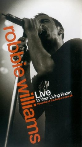 robbie-williams-live-in-your-living-room-vhs