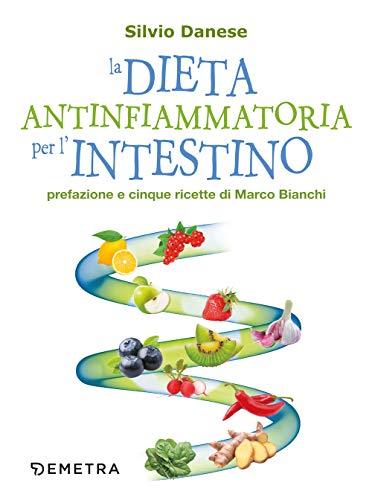 La dieta antinfiammatoria per l'intestino