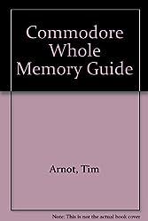 Commodore Whole Memory Guide