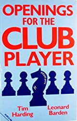 Openings for the Club Player (Batsford Chess Books)