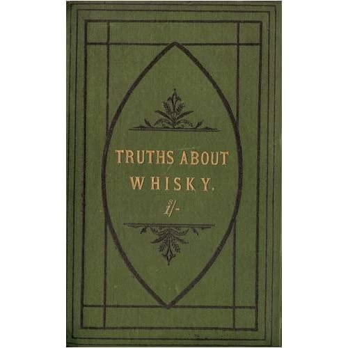 Truths About Whisky by John Jameson & Sons (2009-01-30)