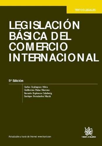 Legislación básica del comercio internacional 5a Ed. 2011