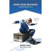 Mind Your Business (e-book Grumpology 1)