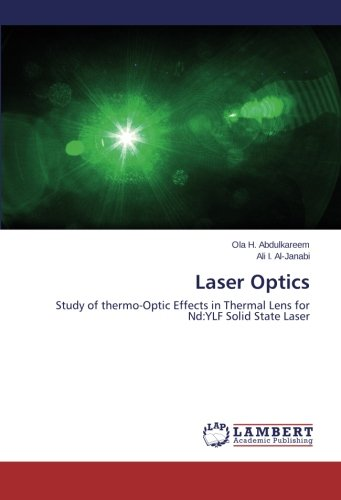 Laser Optics: Study of thermo-Optic Effects in Thermal Lens for Nd:YLF Solid State Laser