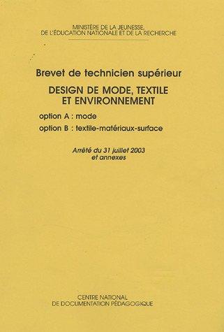 BTS Design de mode, Textile et Environnement : Otion Mode Option Textile -Matériaux -Surfaces