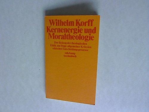Kernenergie und Moraltheologie