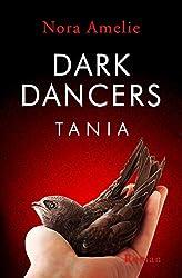 Dark Dancers – Tania (Hawks Geschichte 3)