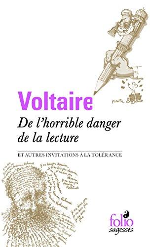 De l'horrible danger de la lecture et autres invitations à la tolérance