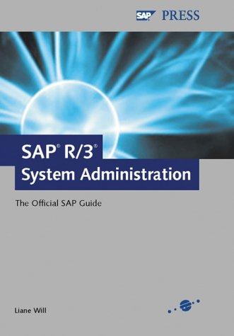 SAP System Administration - The Official SAP Guide (SAP PRESS: englisch)