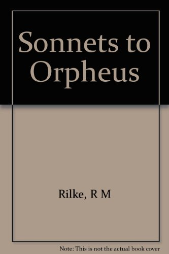 SONNETS TO ORPHEUS, WRITTEN AS A MONUMENT FOR WERA OUCKAMA KNOOP. THE GERMAN TEXT, WITH AN ENGLISH TRANSLATION, INTRODUCTION & NOTES BY J. B. LEISHMAN