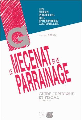Le mcnat et le parrainage : Guide juridique et fiscal