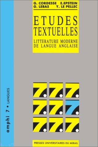 ETUDES TEXTUELLES. Littérature anglaise de langue moderne