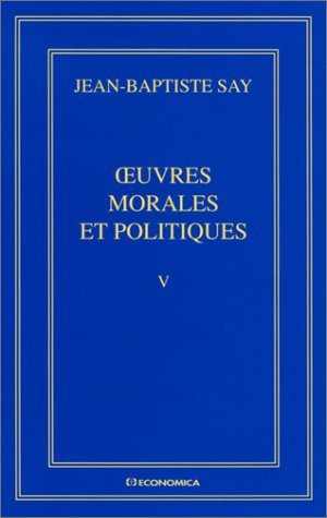 Oeuvres complètes tome V : Oeuvres morales et politiques