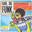 Bol de Funk : Le Son de la grenouille