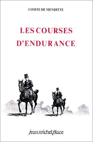 Les Courses d'endurance par Comte De Menditte