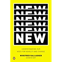 New: Understanding Our Need for Novelty and Change by Winifred Gallagher (2011-12-29)
