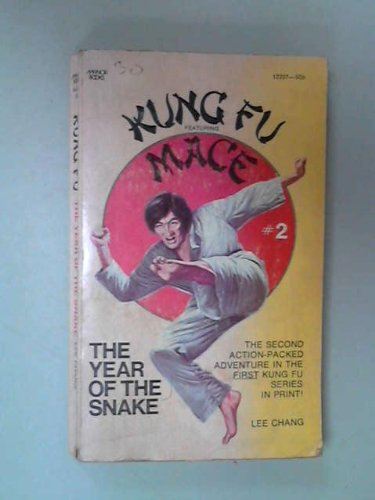 Kung Fu Featuring Mace #2: The Year Of The Snake
