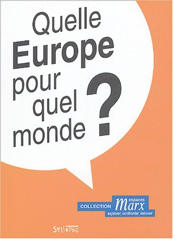 Quelle Europe pour quel monde ? par Elisabeth Gauthier