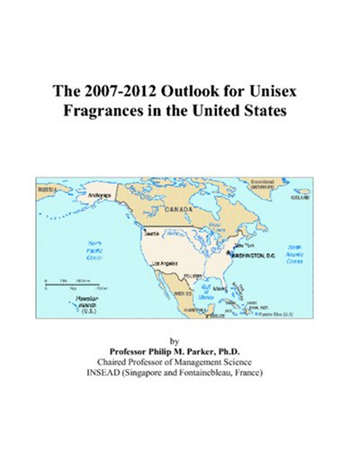 The 2007-2012 Outlook for Unisex Fragrances in the United States