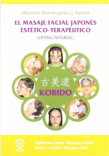 Kobido - el masaje facial...