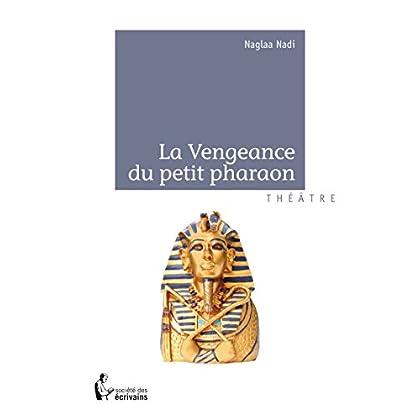 La Vengeance du petit pharaon