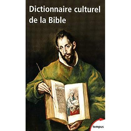 Dictionnaire culturel de la Bible