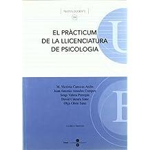 El pràcticum de la llicenciatura de Psicologia (TEXTOS DOCENTS)