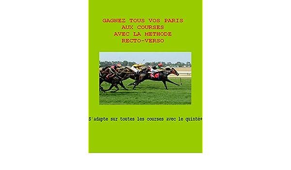 Gagnez tous vos paris aux courses avec la méthode recto-verso ...