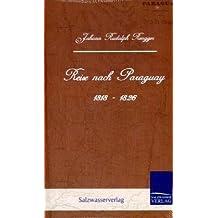 Reise nach Paraguay (1818 - 1826)