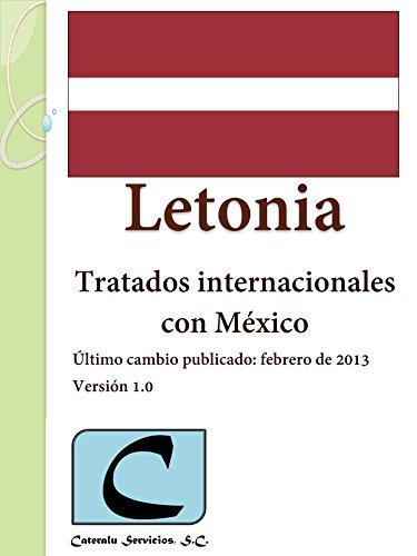 Letonia - Tratados Internacionales con México