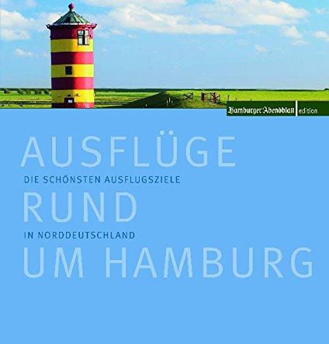 Ausflüge rund um Hamburg: Die schönsten Ausflugsziele in Norddeutschland
