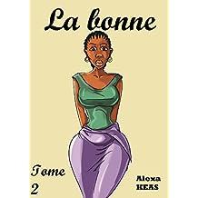 La bonne: Tome 2 (French Edition)