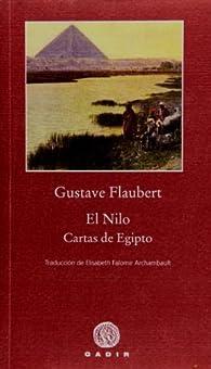 El Nilo : Cartas de Egipto par Gustave Flaubert