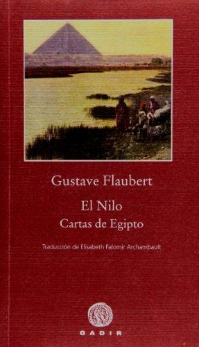 El Nilo: Cartas de Egipto (Pequeña Biblioteca Gadir - Ítacas) por Gustave Flaubert