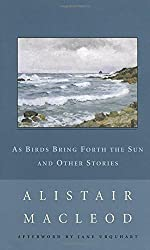 As Birds Bring Forth the Sun (New Canadian Library S.)