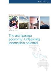 The archipelago economy: Unleashing Indonesia's potential