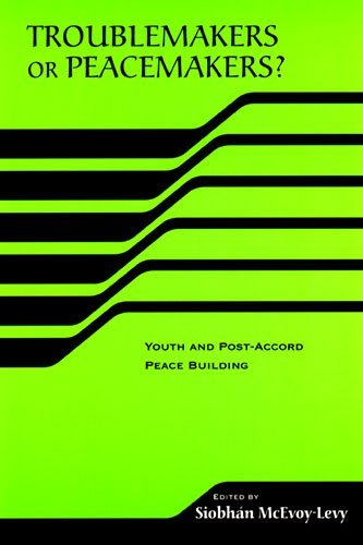 Bldg Post (Troublemakers or Peacemakers? Youth and Post-Accord Peace Building (The RIREC Project on Post-Accord Peace Building) (RIREC Project Post-Accord Peace Bldg) (2006-03-06))